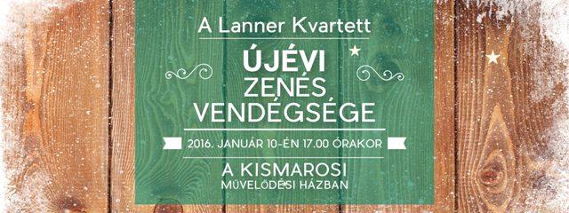 Ismét Kismaroson a Lanner Kvartett