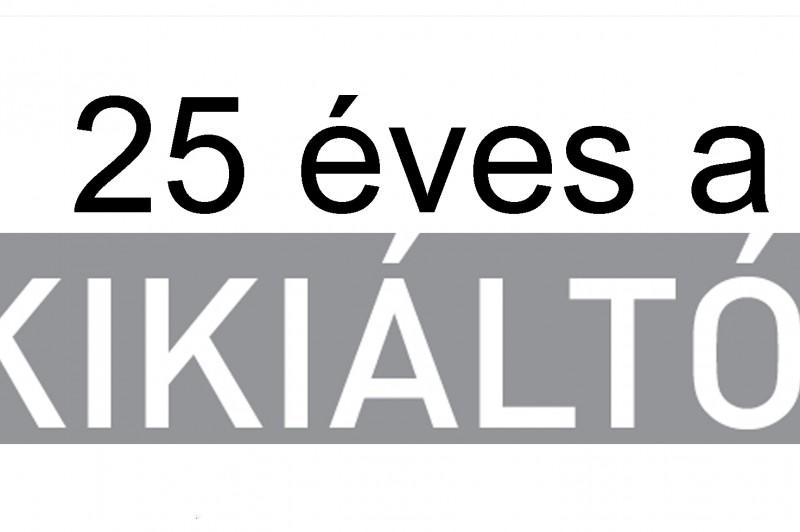 25 éves a Kikiáltó! – Kiállítás április közepétől